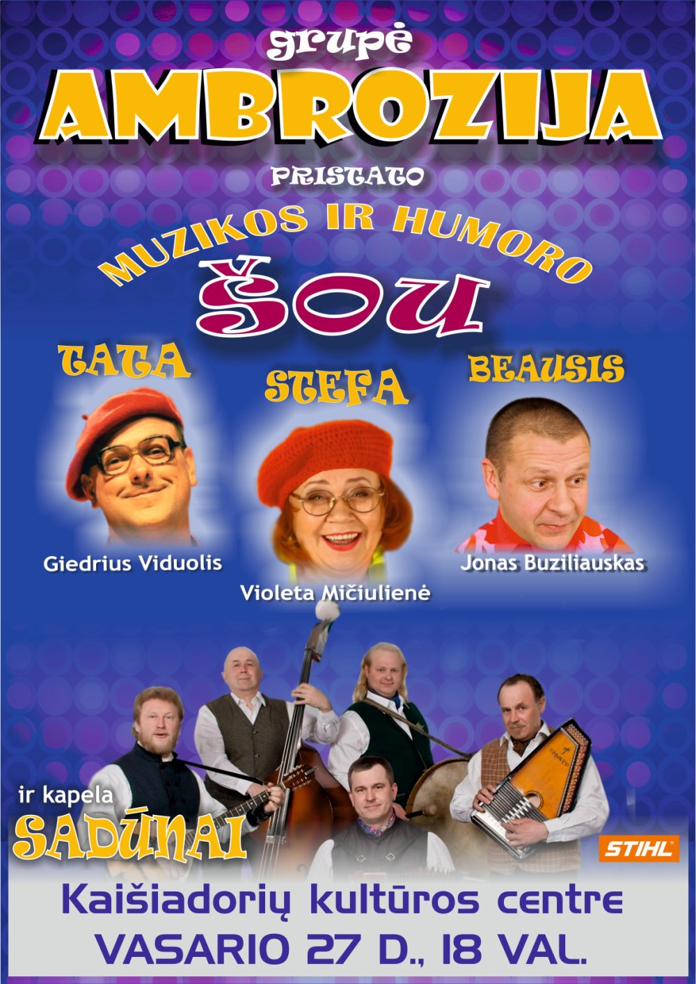 "Grupės ""Ambrozija"" ir ""Sadūnų"" muzikos ir humoro šou"