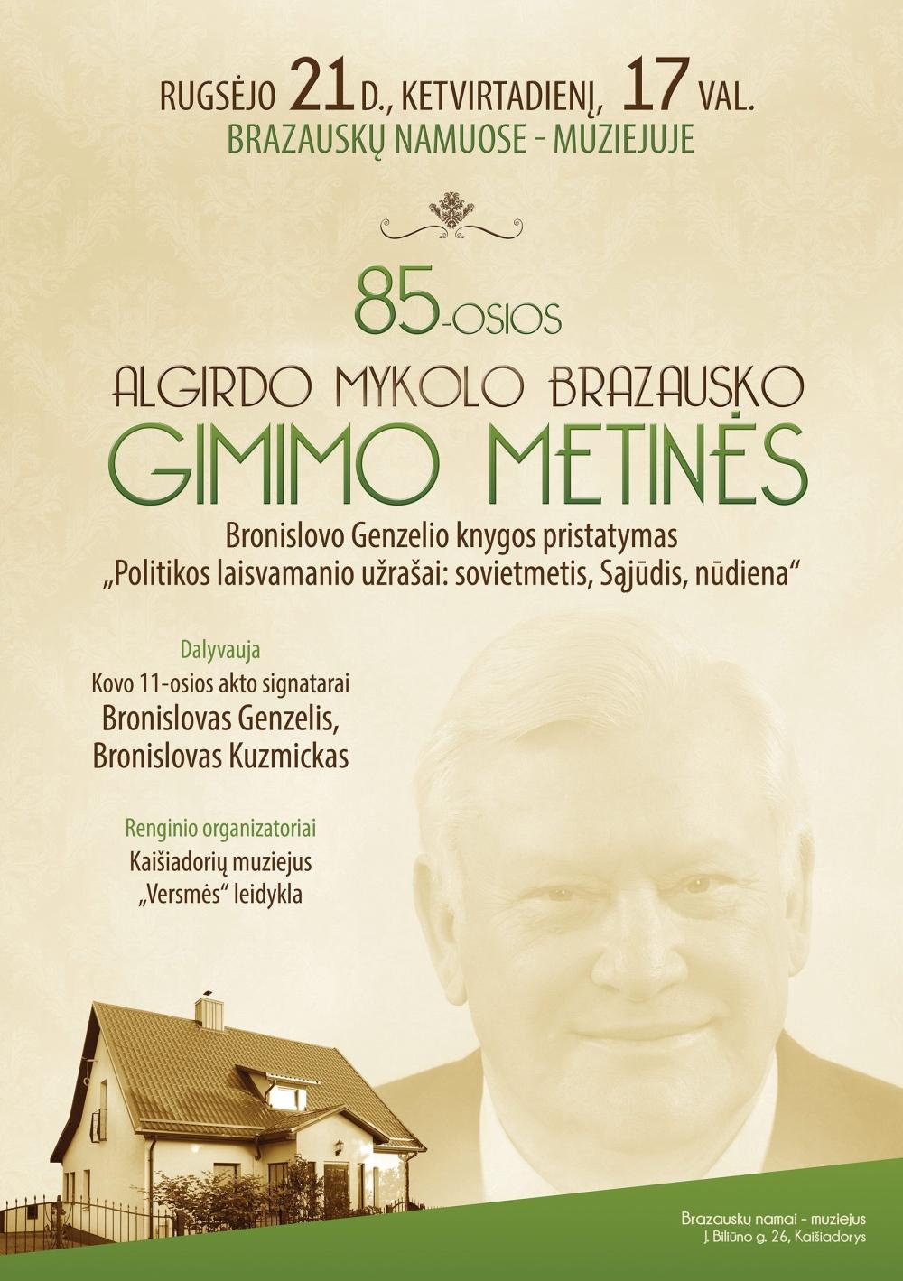 Bus minimos Algirdo Mykolo Brazausko 85-osios gimimo metinės
